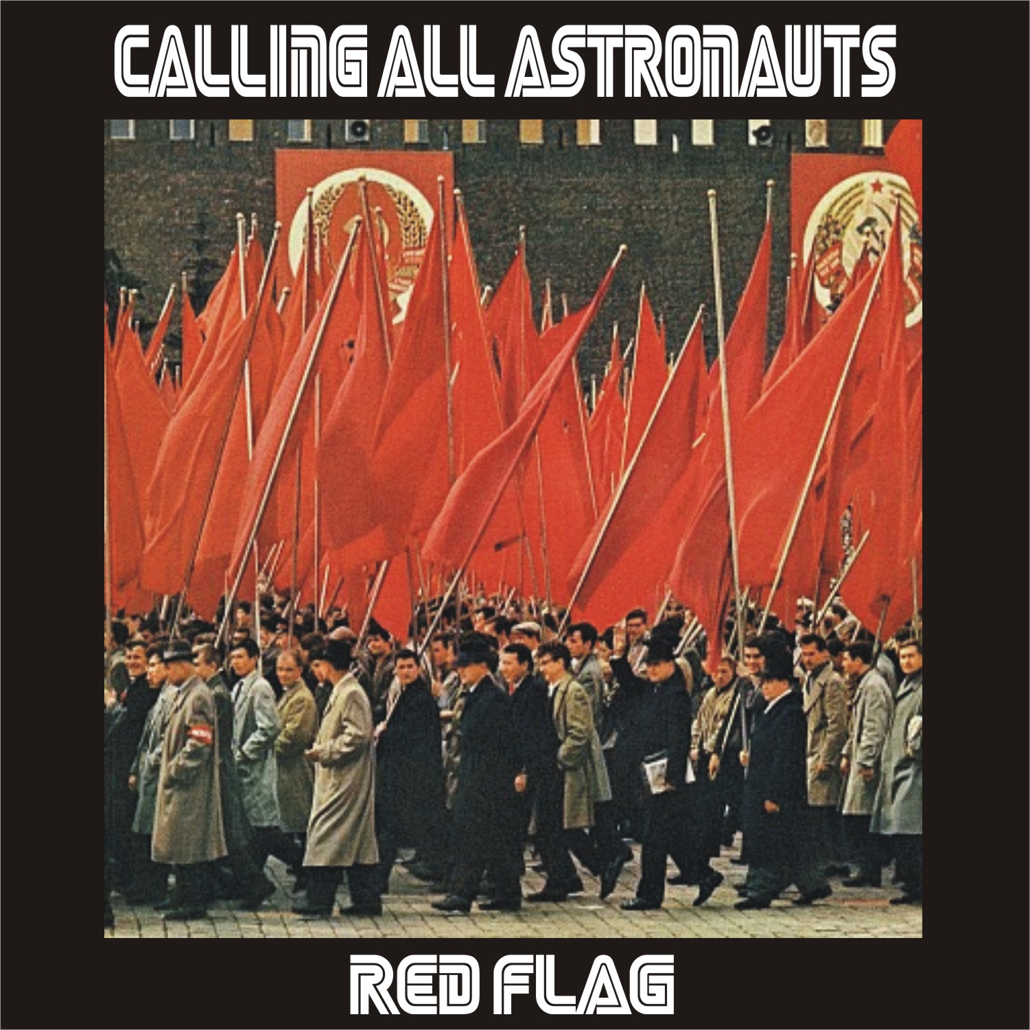 Calling All Astronauts - Red Flag