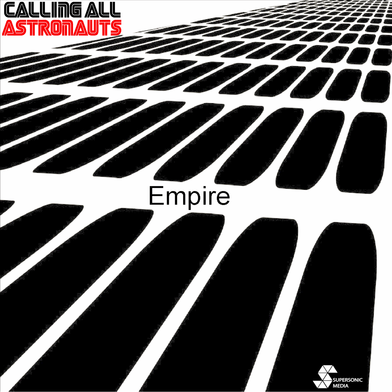 Calling All Astronauts - Empire